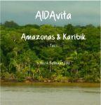 AIDA Amazonas und Karibik 2012 - Teil 1