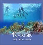 AIDA Karibik 2012 - Teil 2