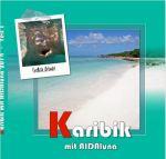 AIDA Karibik 2014 - Teil 1