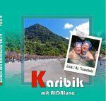 AIDA Karibik 2014 - Teil 2