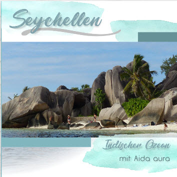 Fotobuch_AIDA_aura_Indischer_Ozean-Seychellen-2017-1